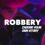 [APK] Robbery : Choose your own Story 1.9 (MOD Unlimited Money)