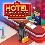 Hotel Empire Tycoon Idle Game Manager Simulator  1.9.7 (MOD Unlimited Money)