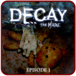 Decay: The Mare – Ep.1 (Trial)  (MOD Unlimited Money)